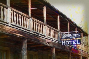 Nevada City Hotel Haunted Hotel