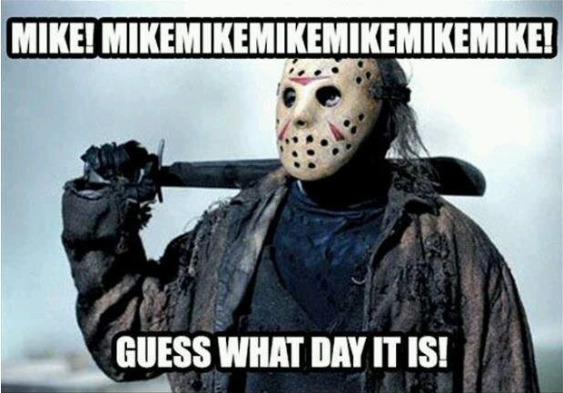 It's Friday the 13th!