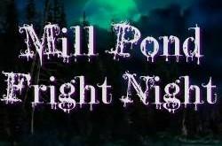Mill Pond Fright Night