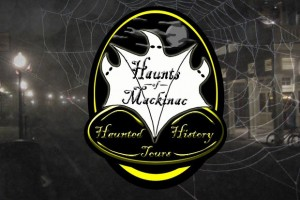 Haunts Mackinac