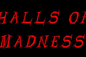 Halls of Madness Haunted House in Paris, IL