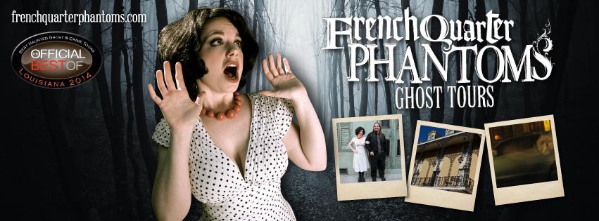 French Quarter Phantoms Tour