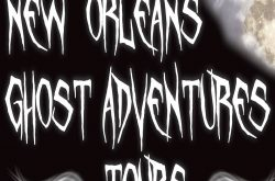 New Orleans Ghost Adventures Tours