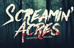Screamin Acres Haunted House in Stoughton Wisconsin