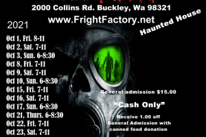 Fright Factory Buckley Haunted House 2021 Schedule