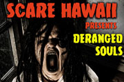 Top Haunted Houses in Hawaii - Scare Hawaii
