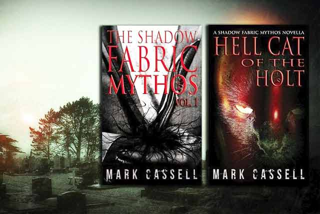The Shadow Fabric Mythos - Mark Cassell