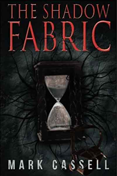 The Shadow Fabric - Mark Cassell