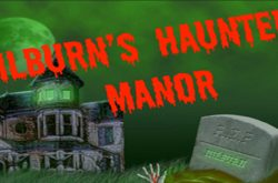 Milburn's Haunted Manor
