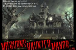 Milburn's Haunted Manor in Hubbard, Oregon