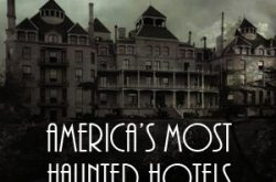 FrightFind's Guide to America's Top Haunted Hotels