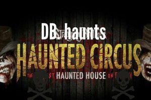 DB Haunts - Haunted Circus - Vermont Haunted House with 2 attractions