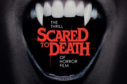 Scared to Death: The Thrill of Horror Film Exhibit