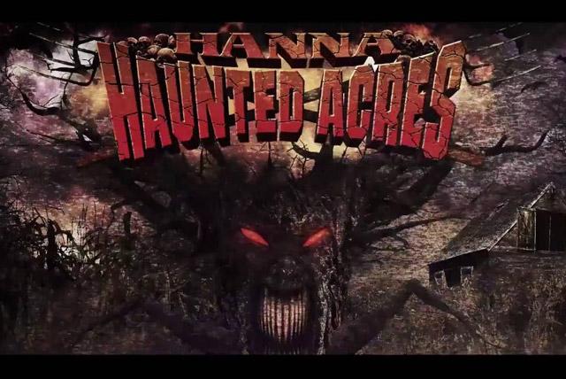 Hanna Haunted Acres
