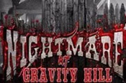 Nightmare at Gravity Hill Haunted House