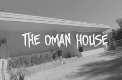 The Haunted Oman House