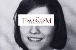 The Real Story of the Exorcism of Emily Rose