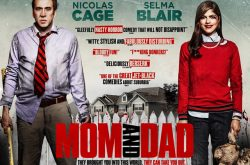 Mom and Dad The Movie. They brought you into this world….