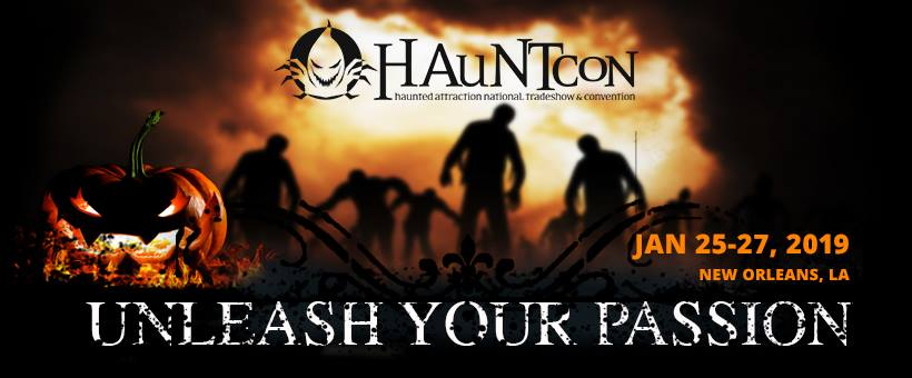 HauNTcon 2019 - Haunted Attraction National, Tradeshow & Convention