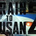 Train to Busan 2 coming soon