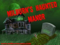 Milburn's Haunted Manor Haunted House
