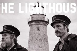 Robert Eggers' The Lighthouse – What We Know