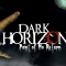 Dark Horizon: Point of No Return