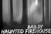 Bailey Haunted Firehouse
