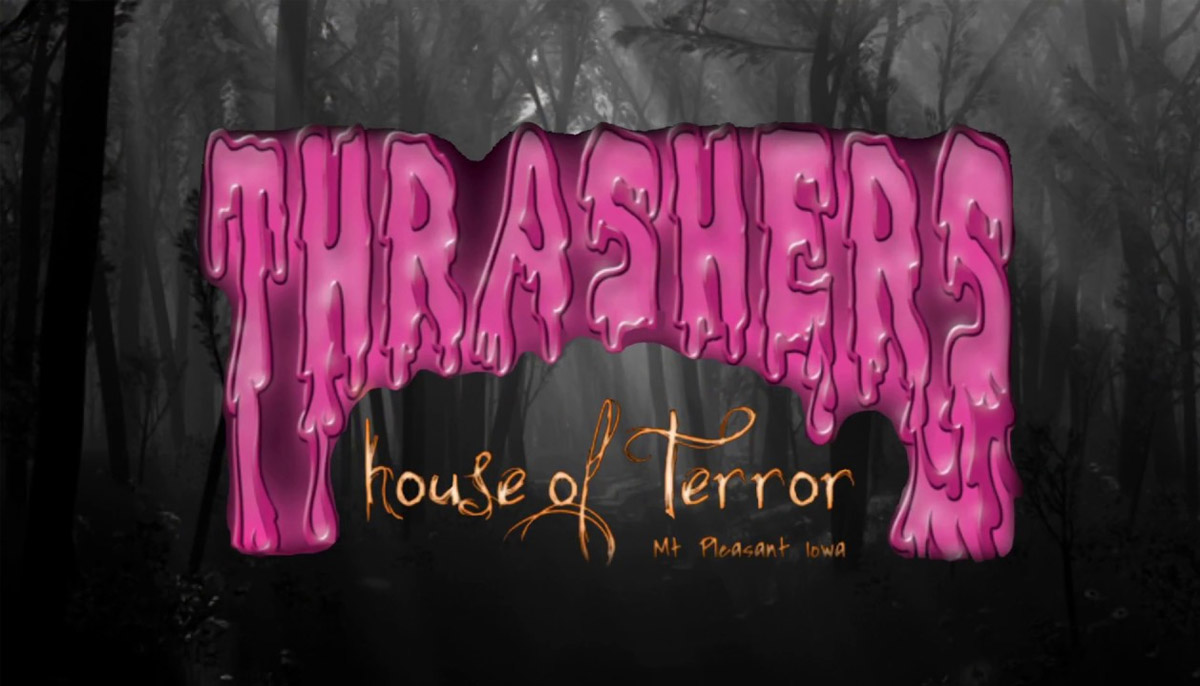 Thrashers House of Terror