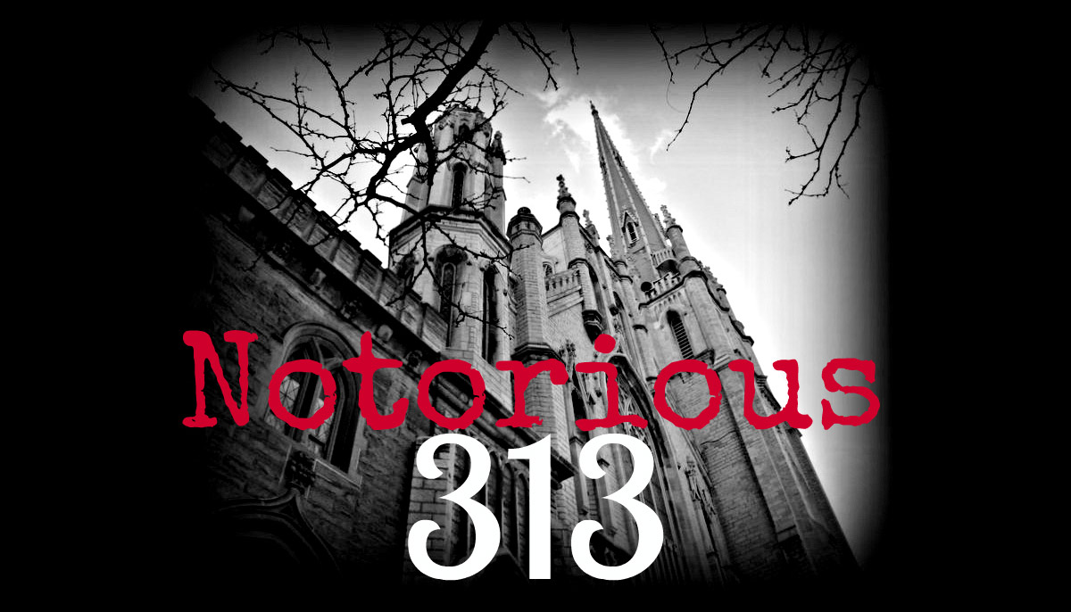 Notorious 313 Haunted History Tours