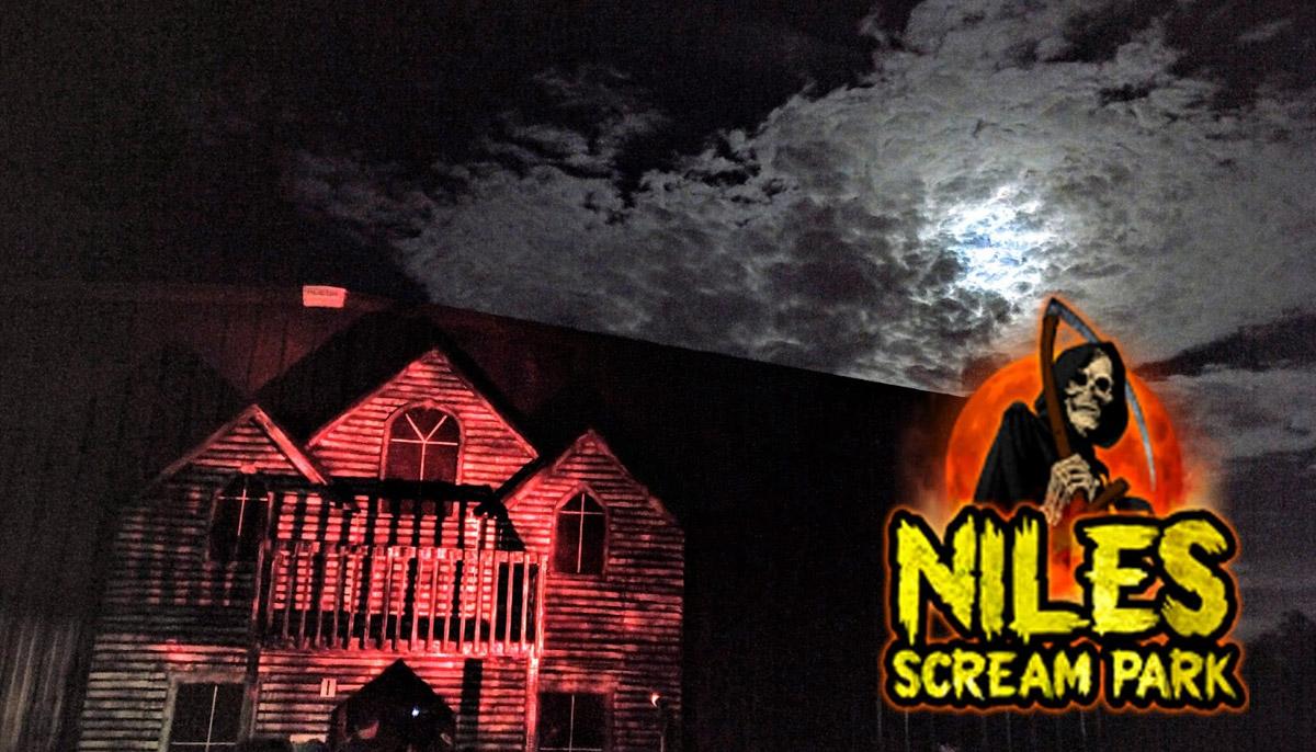 NILES HAUNTED HOUSE SCREAM PARK